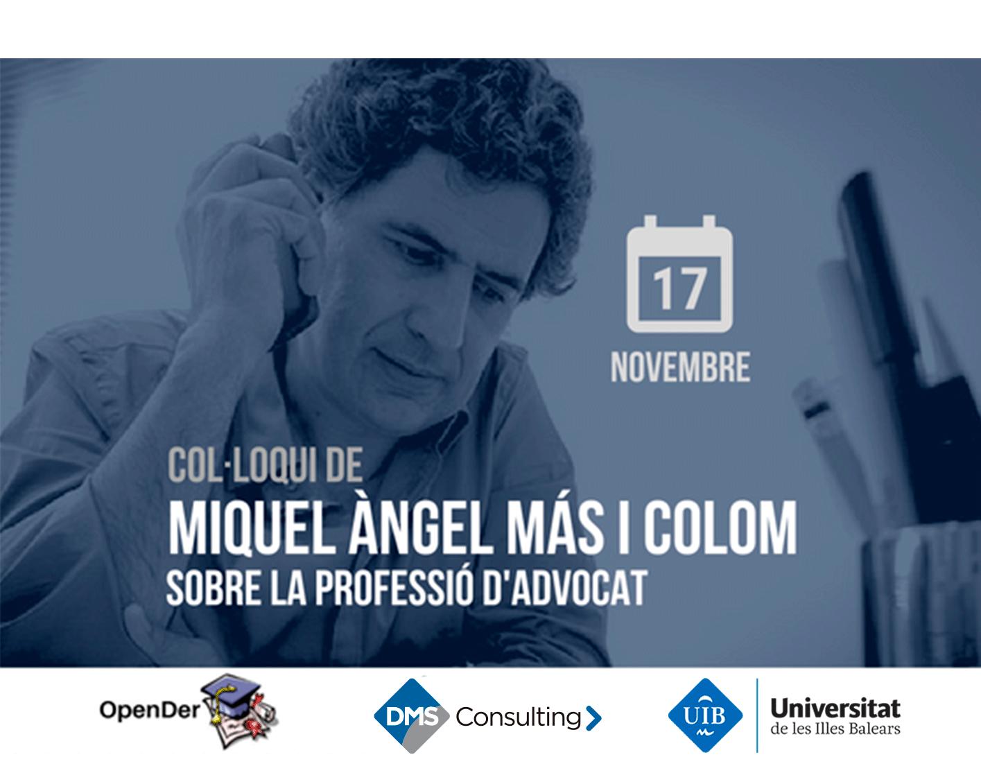 Col·loqui de Miquel Àngel Más sobre la professió d'advocat