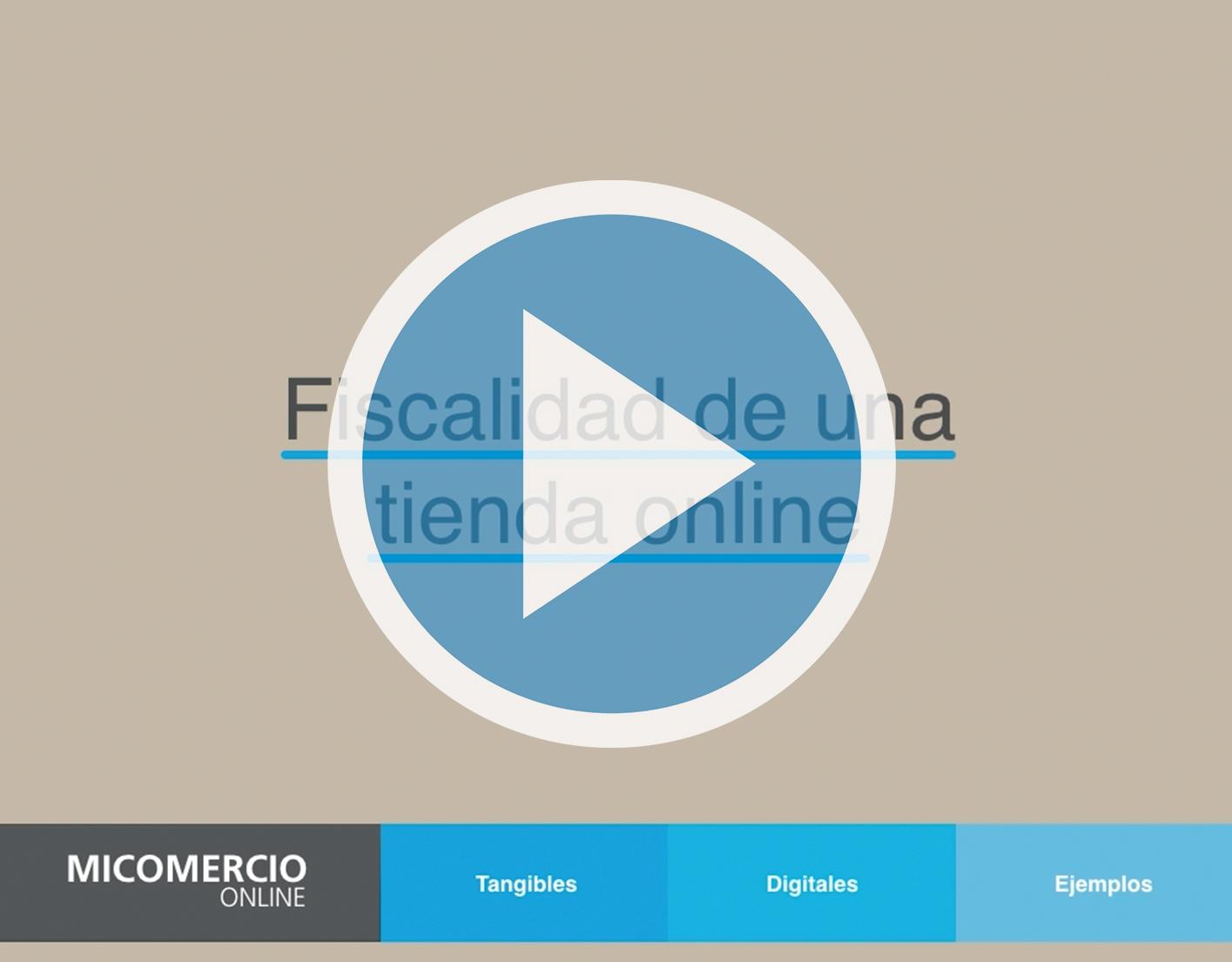 VIDEOPOST: Aspectos fiscales de tu comercio online