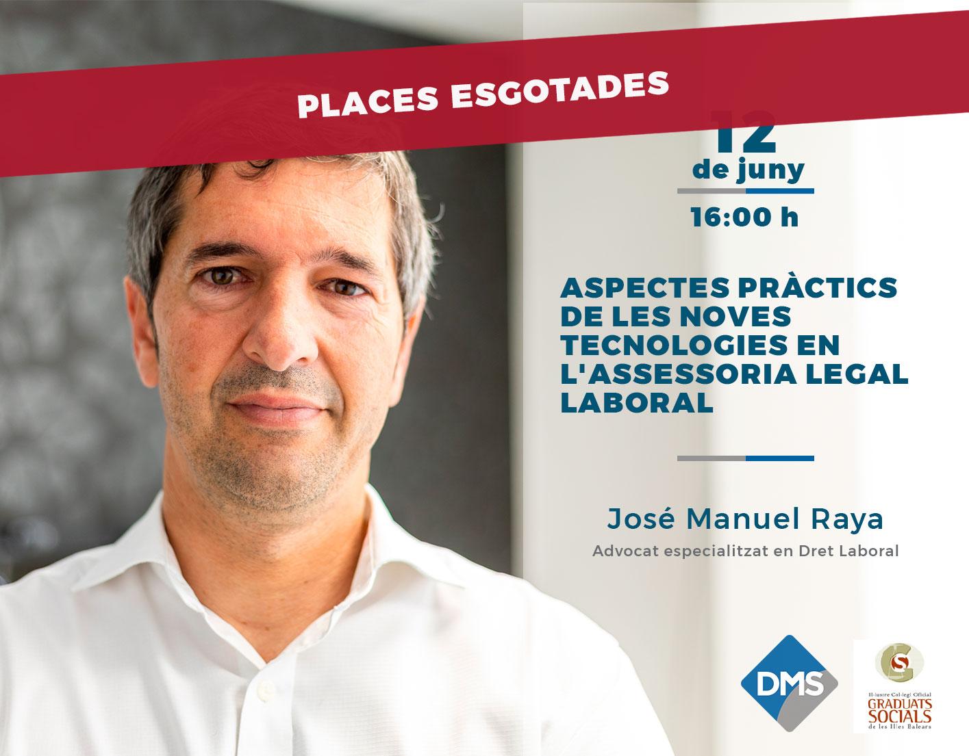Taller de José Manuel Raya sobre noves tecnologies en l'assessoria legal laboral
