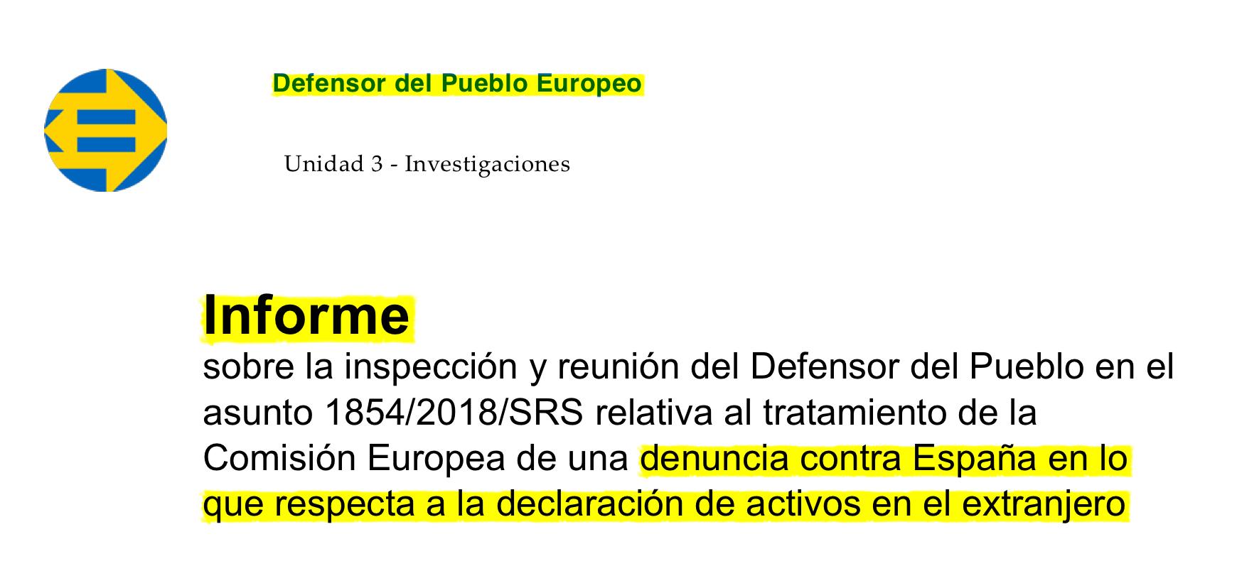 INFORME DEL DEFENSOR DEL PUEBLO EUROPEO SOBRE EL MODELO 720