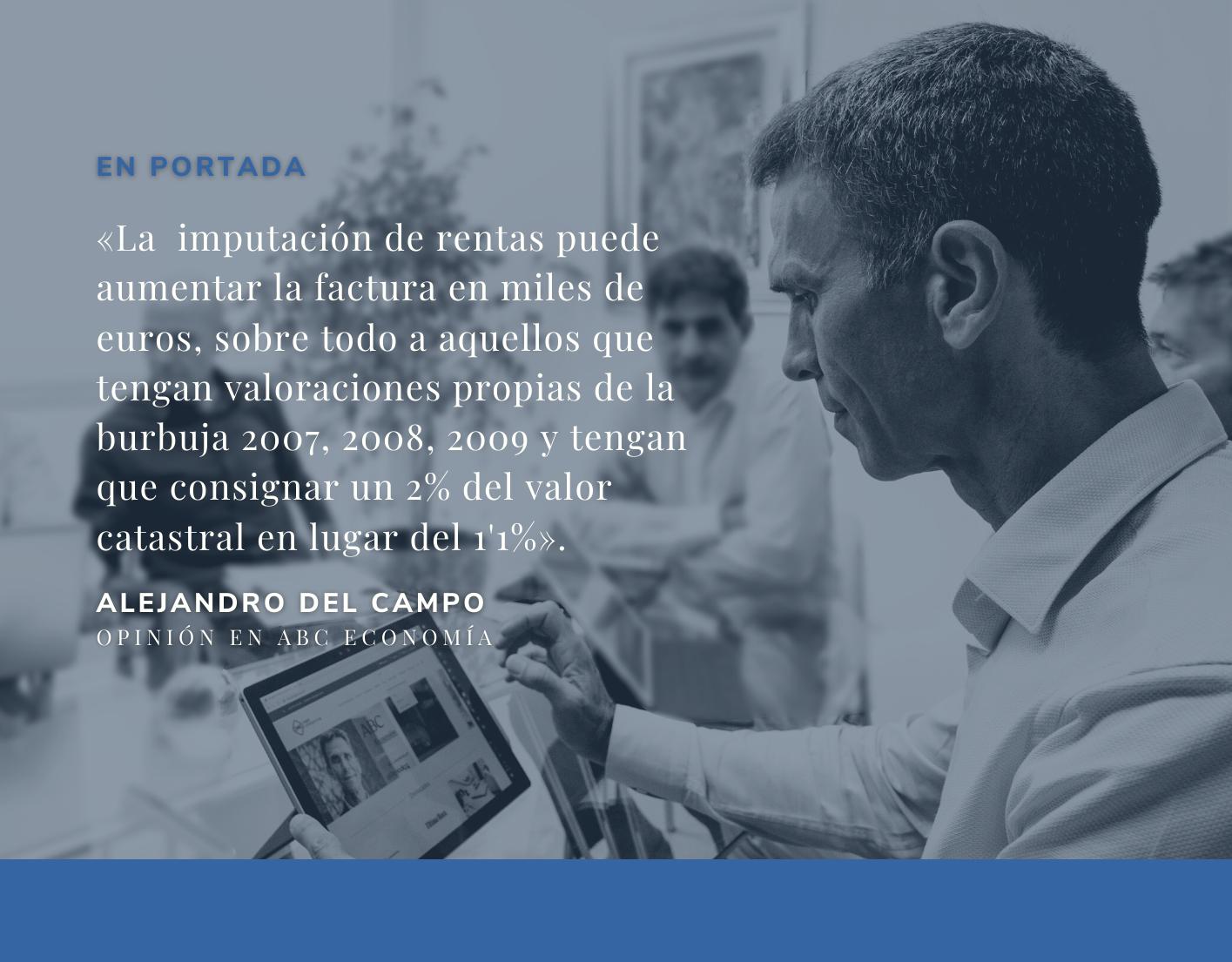 Alejandro del Campo comenta el golpe fiscal a las segundas viviendas sin usar en el confinamiento en ABC Economía.