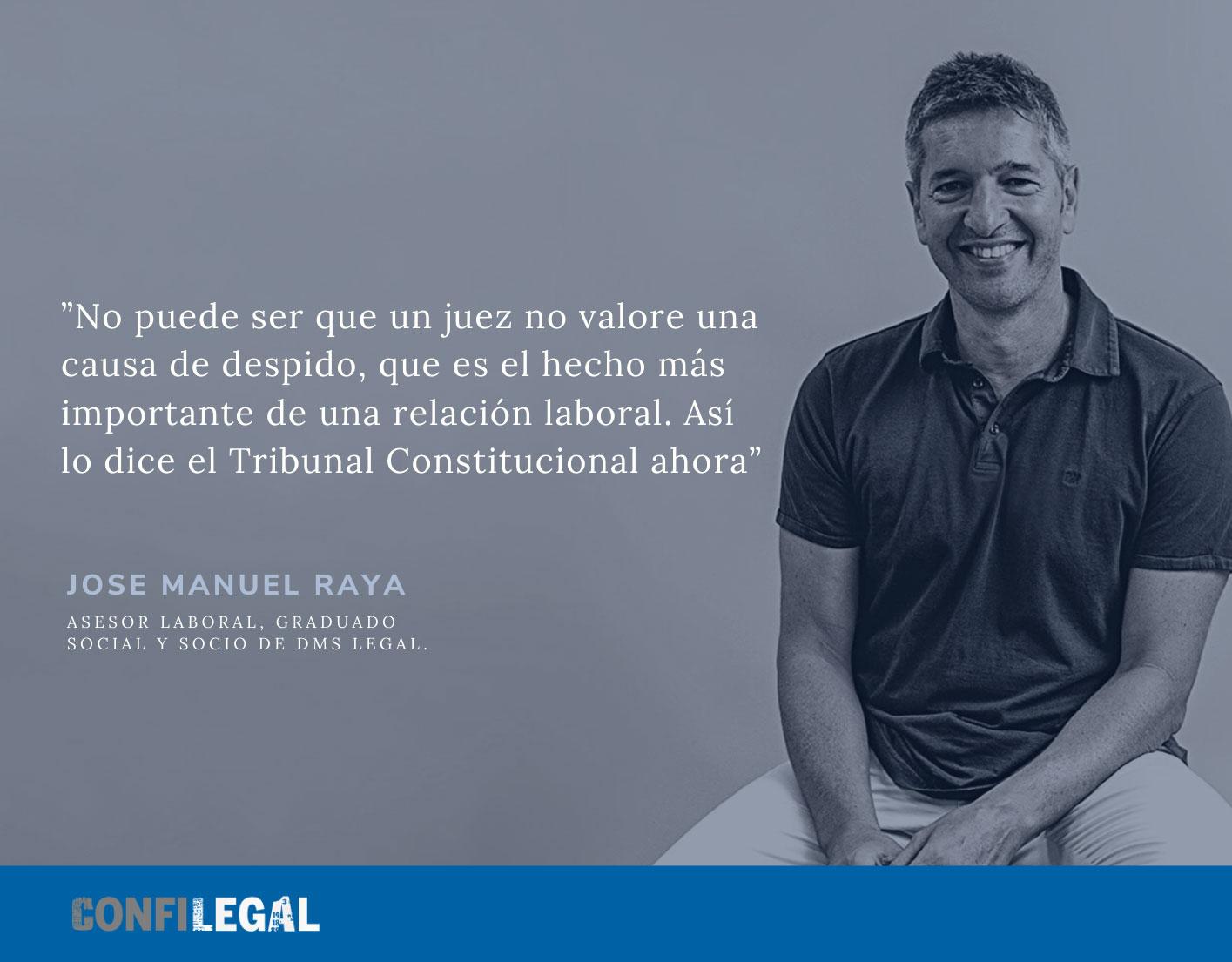 Jose Manuel Raya citado en Confilegal. El Constitucional abre la puerta a mayores indemnizaciones en los despidos colectivos con la revocación de la sentencia del Supremo
