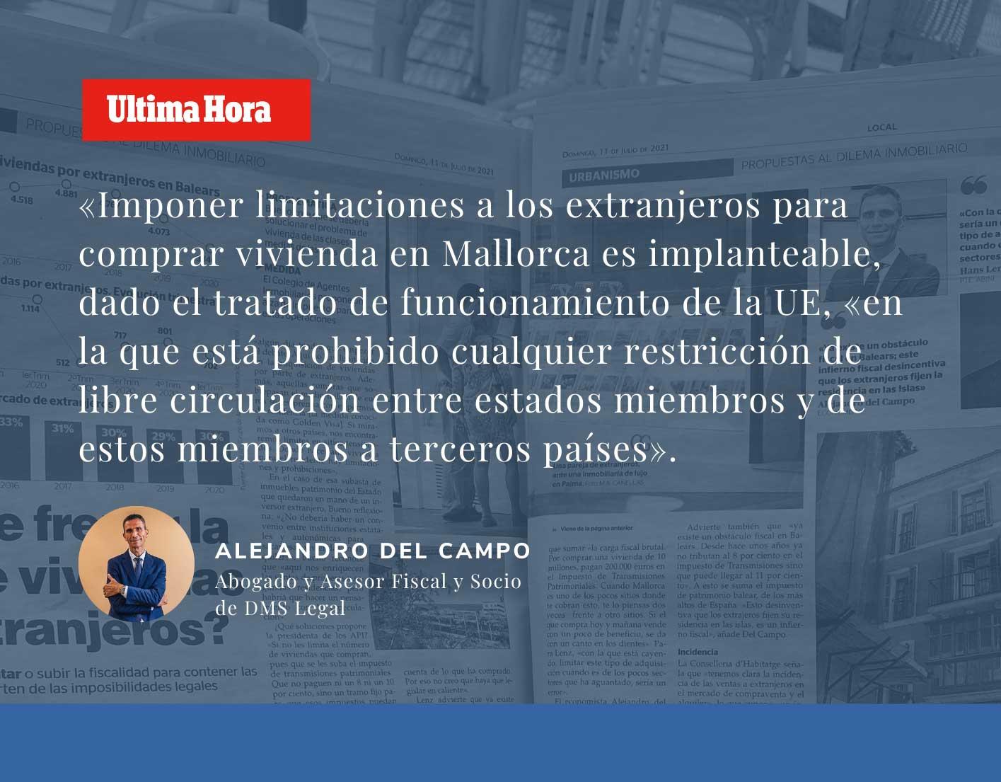 Alejandro del Campo opina en Última Hora Mallorca: ¿Hay que frenar la venta de viviendas a los extranjeros?