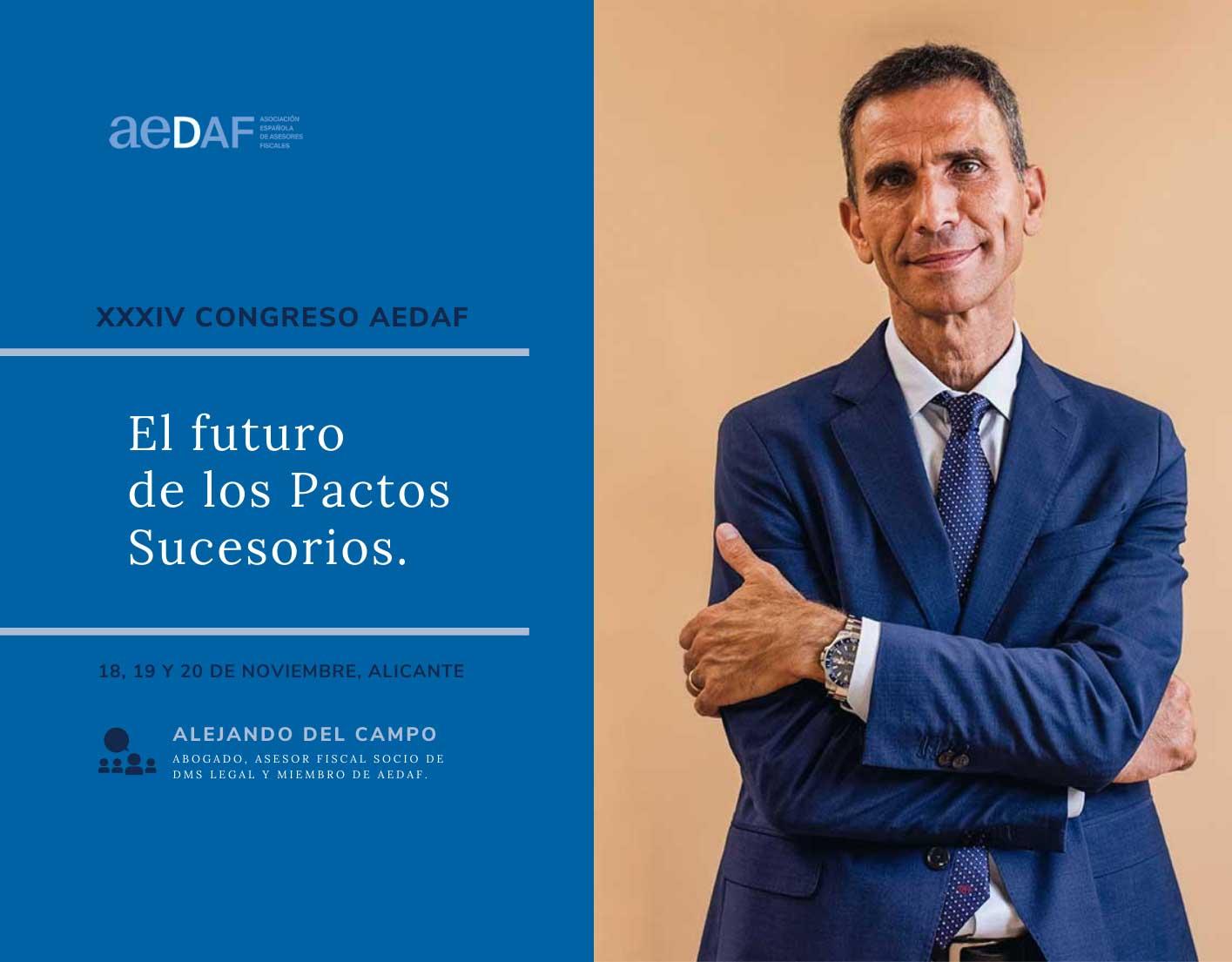 Ponencia de Alejandro del Campo sobre el futuro de los Pactos Sucesorios en el XXXIV Congreso AEDAF