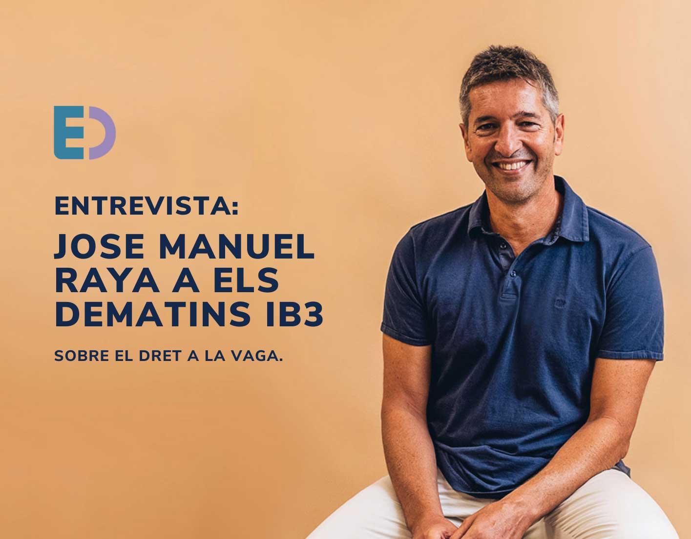 Jose Manuel Raya entrevistat a IB3 TV pel dret a la vaga.